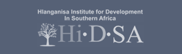 HLANGANISA INSTITUTE FOR DEVELOPMENT IN SOUTH AFRICA (HIDSA)