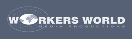 WORKERS' WORLD MEDIA PRODUCTIONS (WWMP)